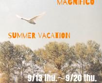 magnifico夏休みのお知らせ